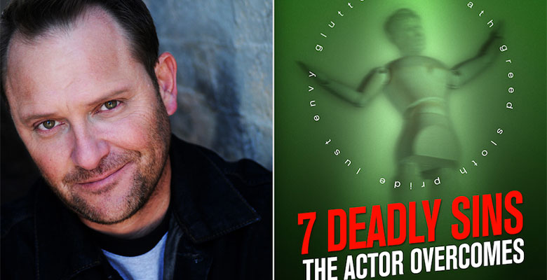 "Ep154 – ""7 Deadly Sins The Actor Overcomes"" author, Kevin E. West"